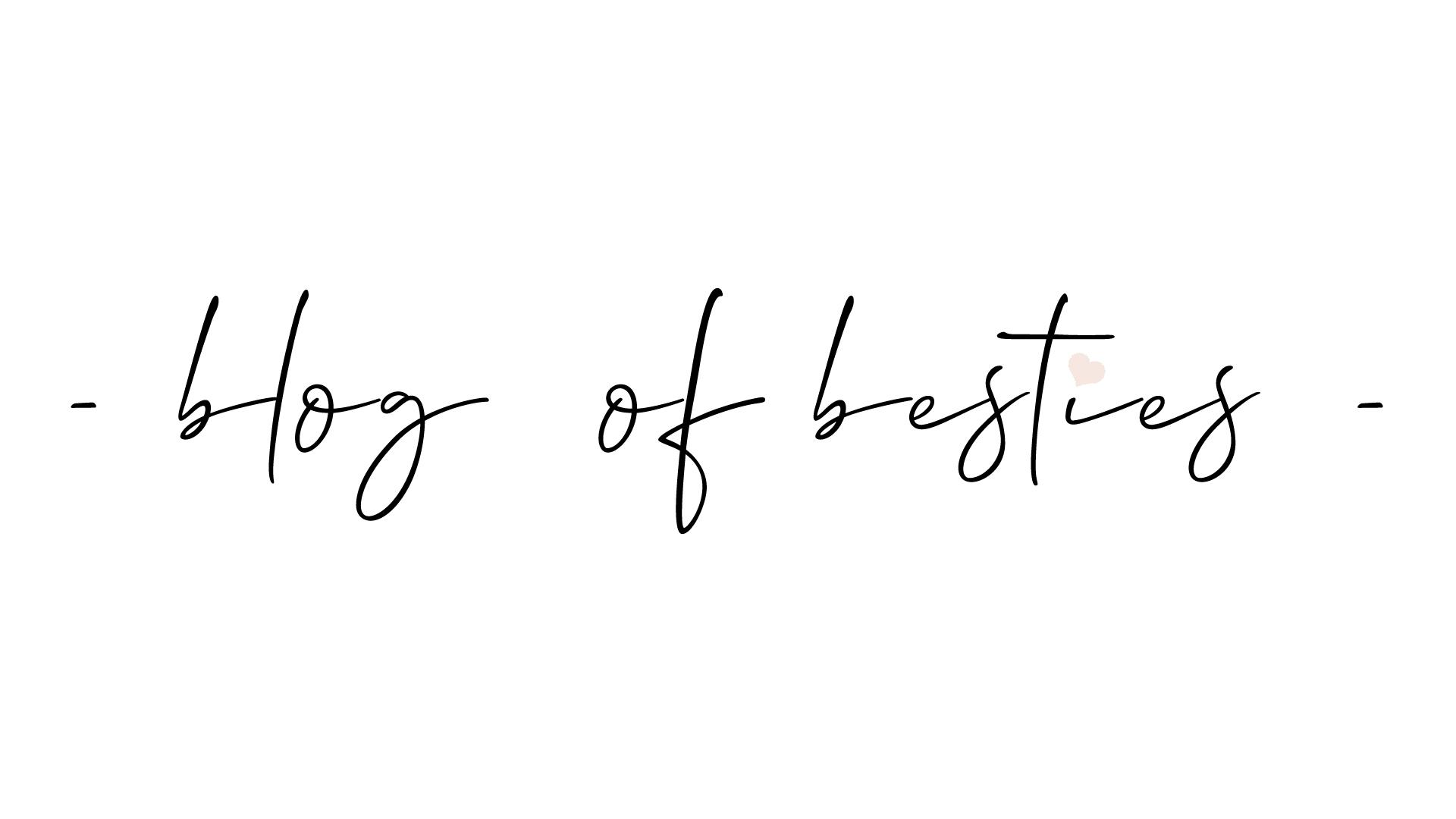 Blog of Besties